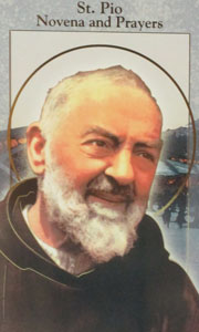 ST. PIO NOVENA AND PRAYERS