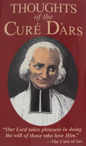 THOUGHTS OF THE CURE D'ARS.