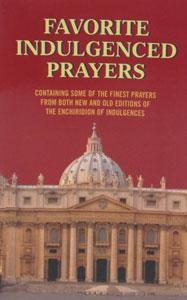 FAVORITE INDULGENCED PRAYERS No. 929/04