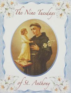 THE NINE TUESDAYS OF ST. ANTHONY
