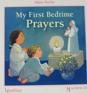 MY FIRST BEDTIME PRAYERS by MAITE ROCHE