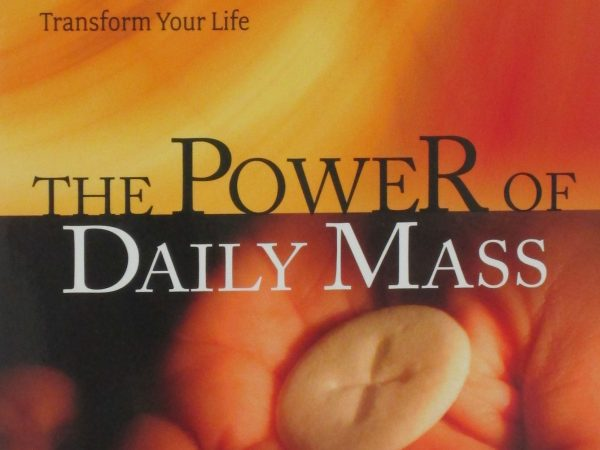 THE POWER OF DAILY MASS How Frequent Participation in the Eucharist Can Transform Your Life by BERT GHEZZI