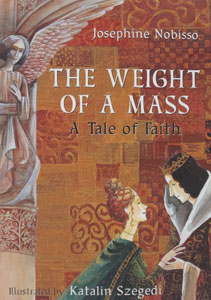 THE WEIGHT OF A MASS by Josephine Nobisso
