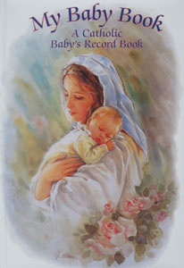 MY BABY BOOK A Catholic Baby's Record Book No. RG10345