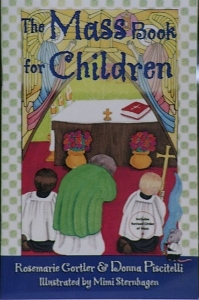 THE MASS BOOK FOR CHILDREN by ROSMARIE GORTLER & DONNA PISCITELLI