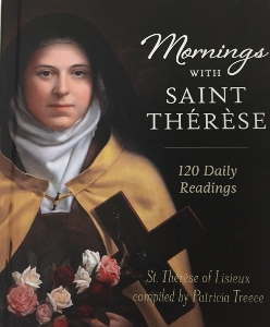 MORNINGS WITH SAINT THERESE 120 Daily Readings Compiled by Patricia Treece