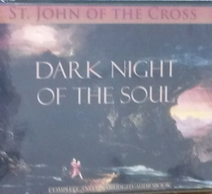 DARK NIGHT OF THE SOUL by ST. JOHN OF THE CROSS