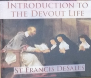 INRODUCTION TO THE DEVOUT LIFE by ST. FRANCIS DeSALES
