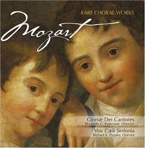 MOZART Rare Choral Works by GLORIAE DEI CANTORES and VOX CAELI SINFONIA  CD