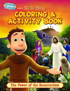 BROTHER FRANCIS: HE IS RISEN Coloring & Activity Book
