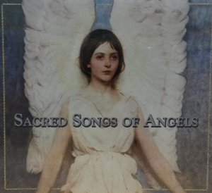 SACRED SONGS OF ANGELS CD