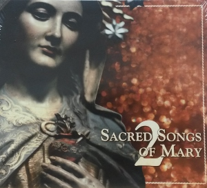 SACRED SONGS OF MARY 2  CD