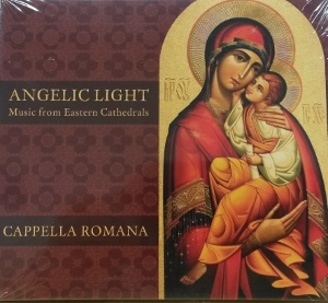ANGELIC LIGHT Music from Eastern Cathedrals Cappella Romana  CD