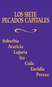 LOS SIETE PECADOS CAPITALES.