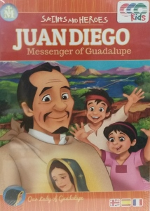 JUAN DIEGO MESSENGER OF GUADALUPE. DVD